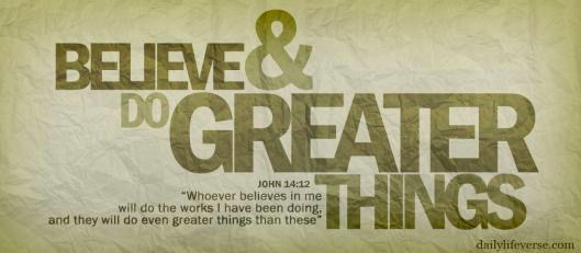 Greater things….
